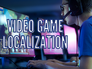 Why You Need Translators, Transcribers and Subtitlers for Video Game Localization