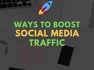 Ways to Boost Social Media Traffic Immediately