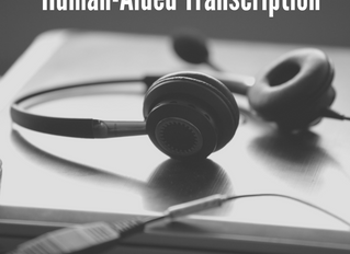 What Makes Human-Aided Transcriptions a Better Option?