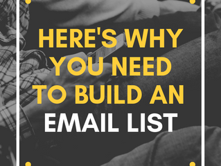 Here's Why You Need to Build an Email List