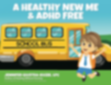 A Healthy New Me and ADHD Free Cover