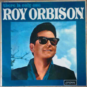 Roy Orbison - There Is Only One 1965
