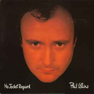 Phil Collins - No Jacket Required 19
