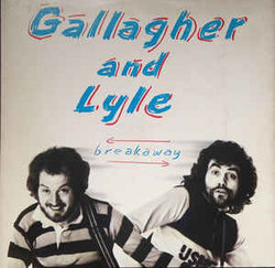 Gallagher And Lyle - Breakaway 1976