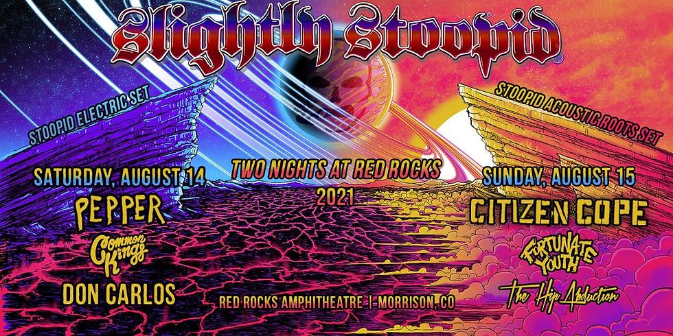 Slightly Stoopid - Sat, Aug 14