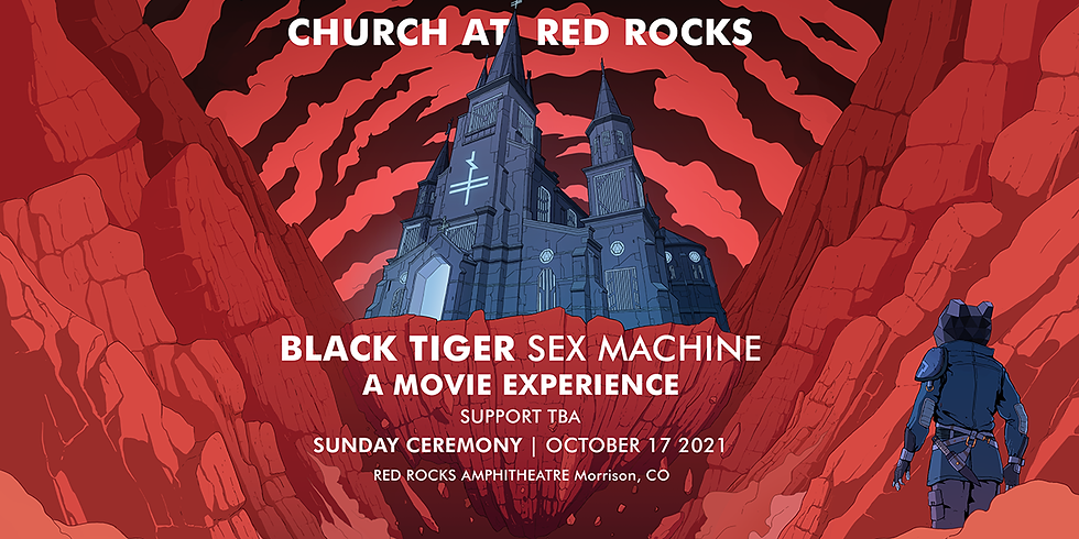 BLACK TIGER SEX MACHINE - Sun, Oct 17
