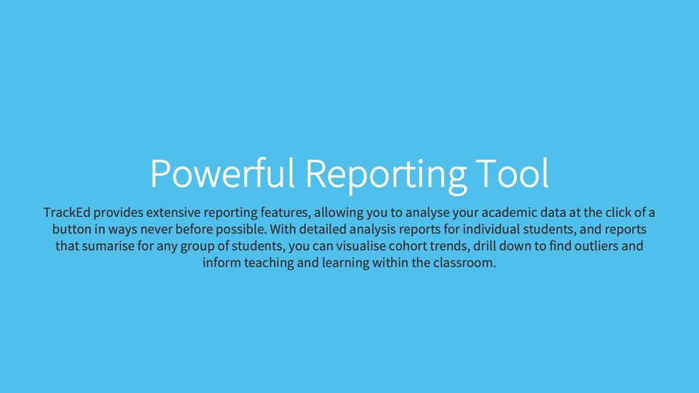 Powerful Reporting Tool