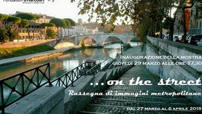 "Mostra gratuita ""... on the street"" a Roma"