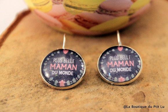 """Boucles d'oreilles """"Plus belle maman du monde"""""""