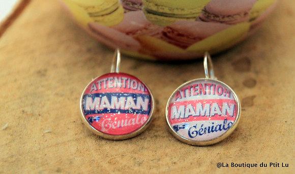 """Boucles d'oreilles """"Attention maman géniale"""""""