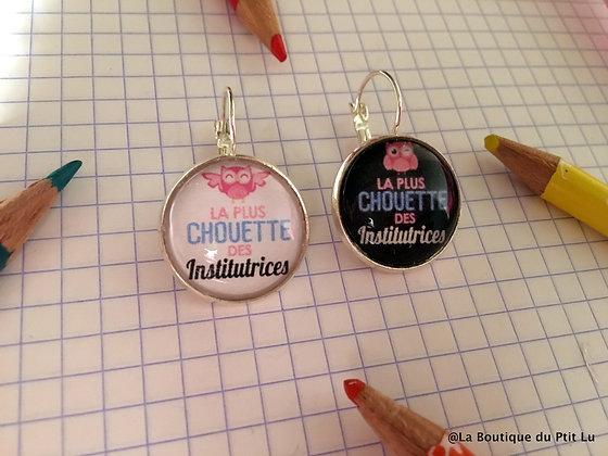 """Boucles d'oreilles """"La plus chouette instit"""""""