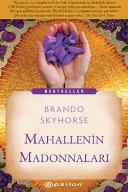 Mahallenin Madonnaları