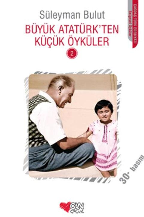 Büyük Atatürk'ten Küçük Öyküler 2