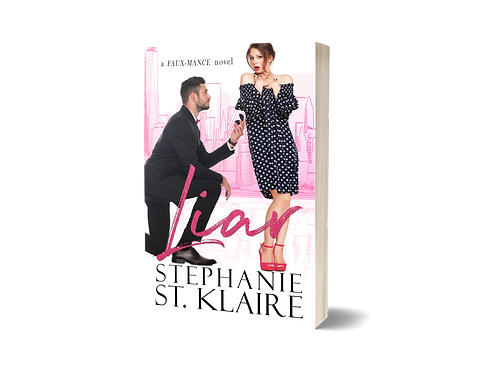 Liar, A FAUX-mance Novel Signed Paperback