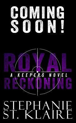 coming soon_Royal Reckoning_Eli_Keepers_