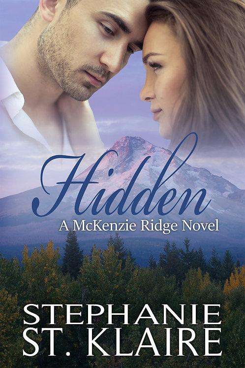 Signed Copy - Hidden, A McKenzie Ridge Novel
