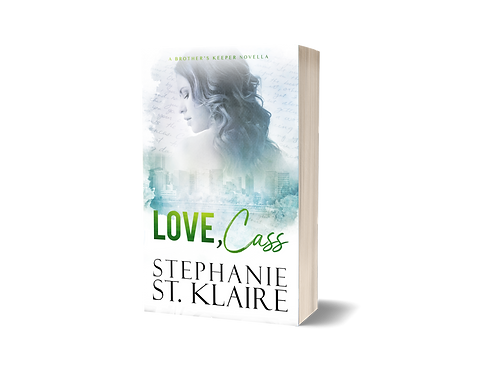 Love, Cass: A Brother's Keeper Companion Novel  Signed Paperback