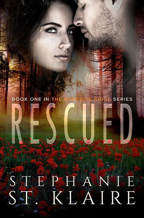 Signed Copy - Rescued, A McKenzie Ridge Novel