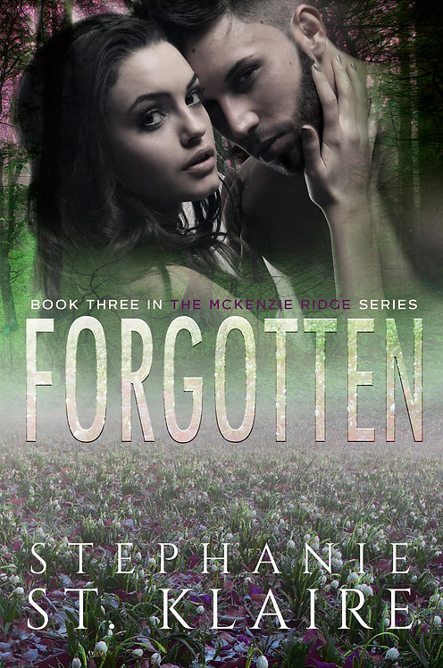 Signed Copy - Forgotten, A McKenzie Ridge Novel