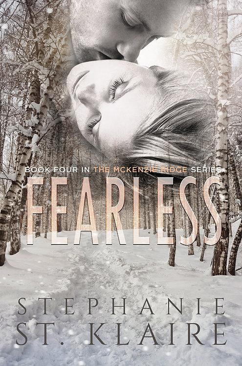 Signed Copy - Fearless, A McKenzie Ridge Novel