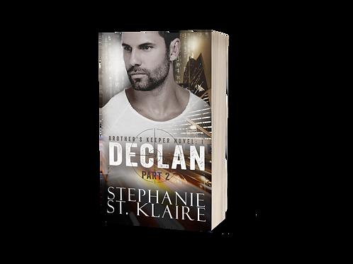 BK1: Declan, Part 2  Signed Paperback
