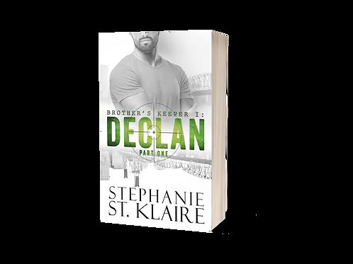 BK1: Declan, Part 1  Signed Paperback