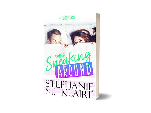 Sneaking Around (Rumor Has It Book 1)