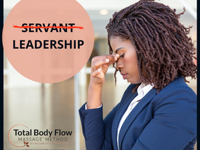 Is SERVANT LEADERSHIP DESTROYING YOUR MASSAGE BUSINESS? What is Servant Leadership anyway?!
