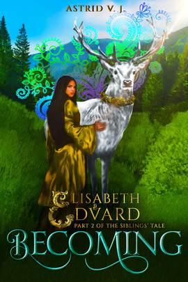 Cover design for Becoming, Part 2 of the Siblings' Tale