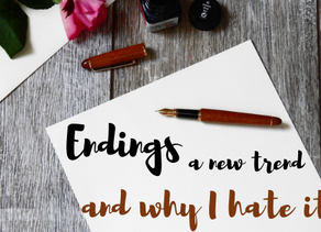 A new trend for endings - and why I hate it