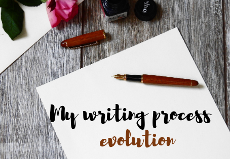 The evolution of my writing process