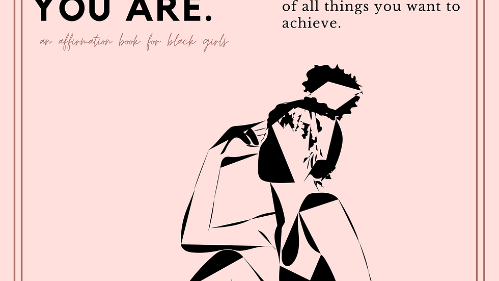 """""""Black Girl, You Are."""" Limited Edition Poster"""