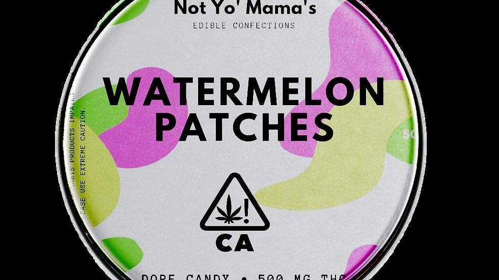 NOT YO MAMA'S   WATERMELON PATCHES