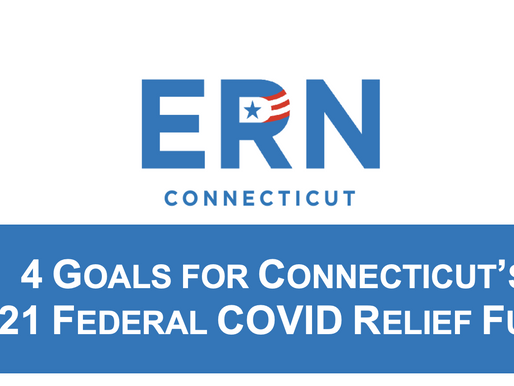 4 GOALS FOR CONNECTICUT'S 2021 FEDERAL COVID RELIEF FUNDS