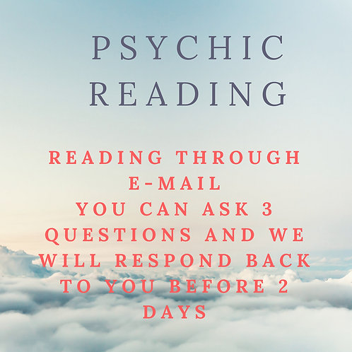 Psychic reading for up to 3 questions through E-mail