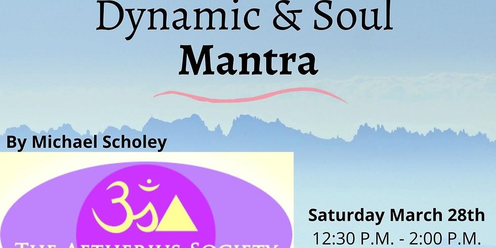 Dynamic & Soul Mantra