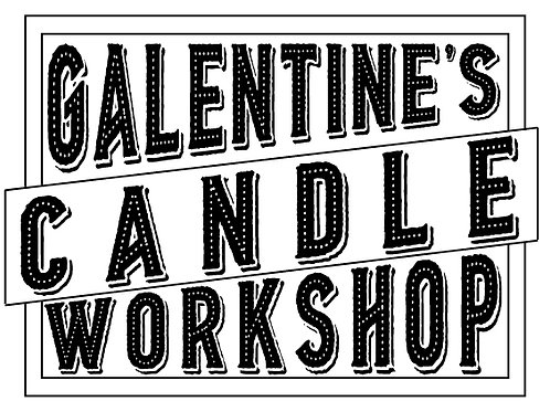 GALENTINE'S CANDLE WORKSHOP