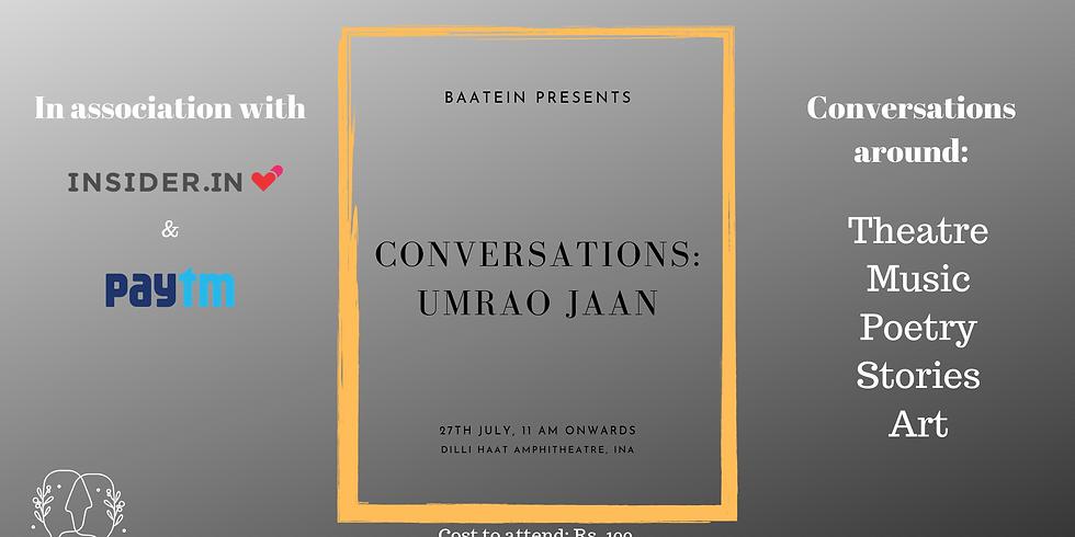 Conversations by Baatein: Umrao Jaan