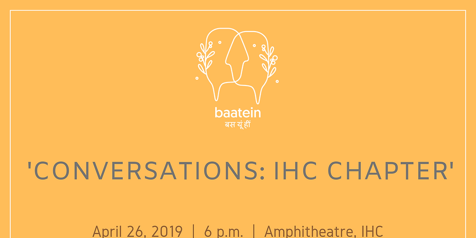 Conversations by Baatein - IHC Chapter