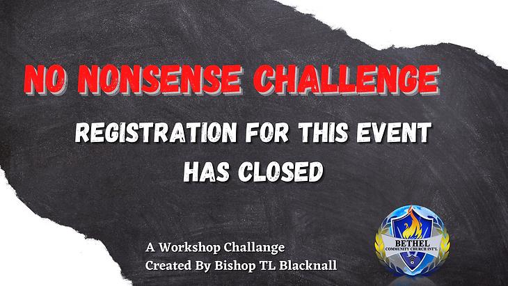 No Nonsense Challenge Registration Closed.png