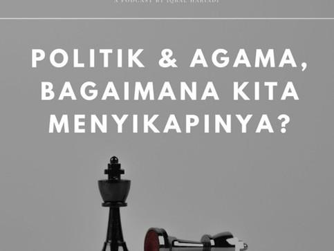 Agama, Keyakinan dan Politik