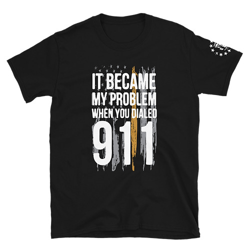 It Became My Problem When You Dialed 911 Dispatchers
