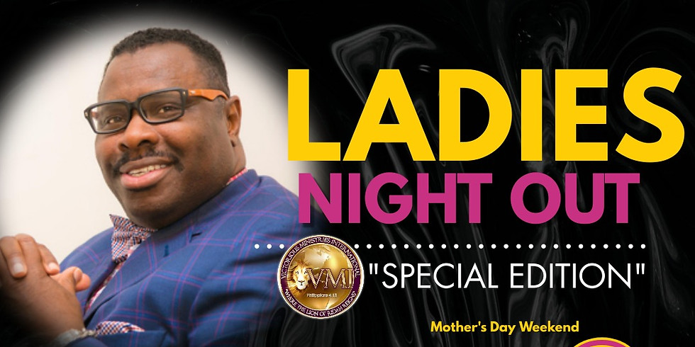 """Ladies Night Out """"Special Edition"""""""