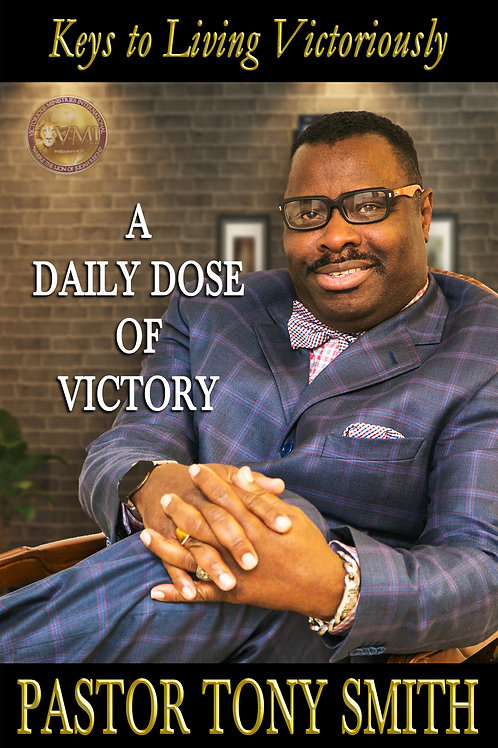 A Daily Dose of Victory