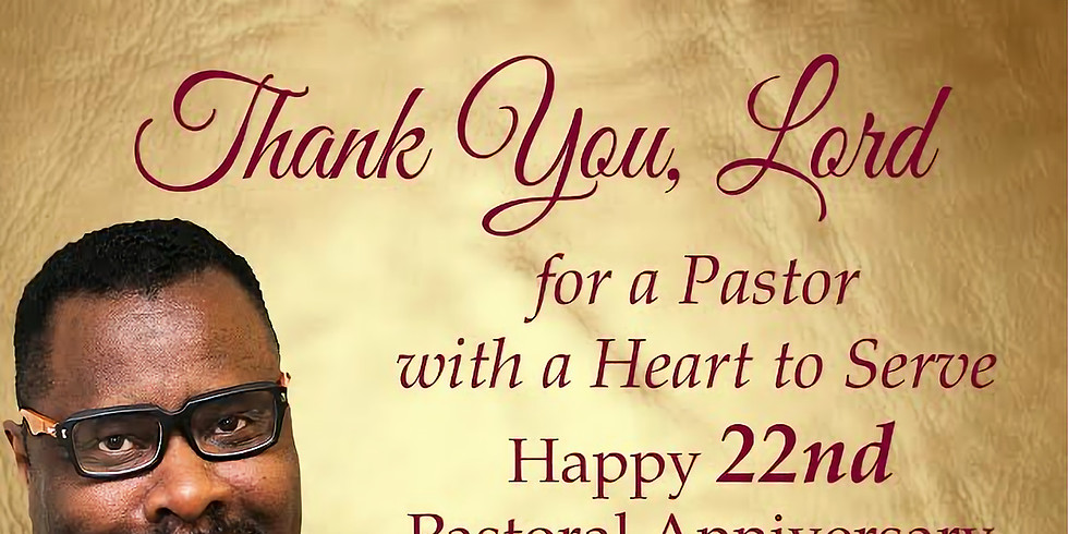 Pastor Tony Smith's 22nd Pastoral Anniversary