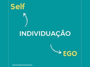 INDIVIDUAÇÃO (Ego x Self)