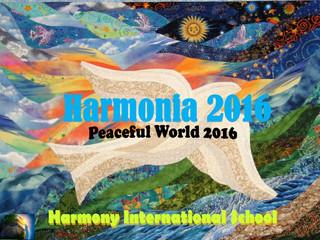 Harmonia 2016                   ハーモニーインターナショナルスクール     発表会2016
