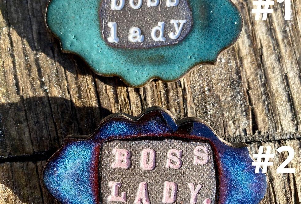 Boss Lady Brooch