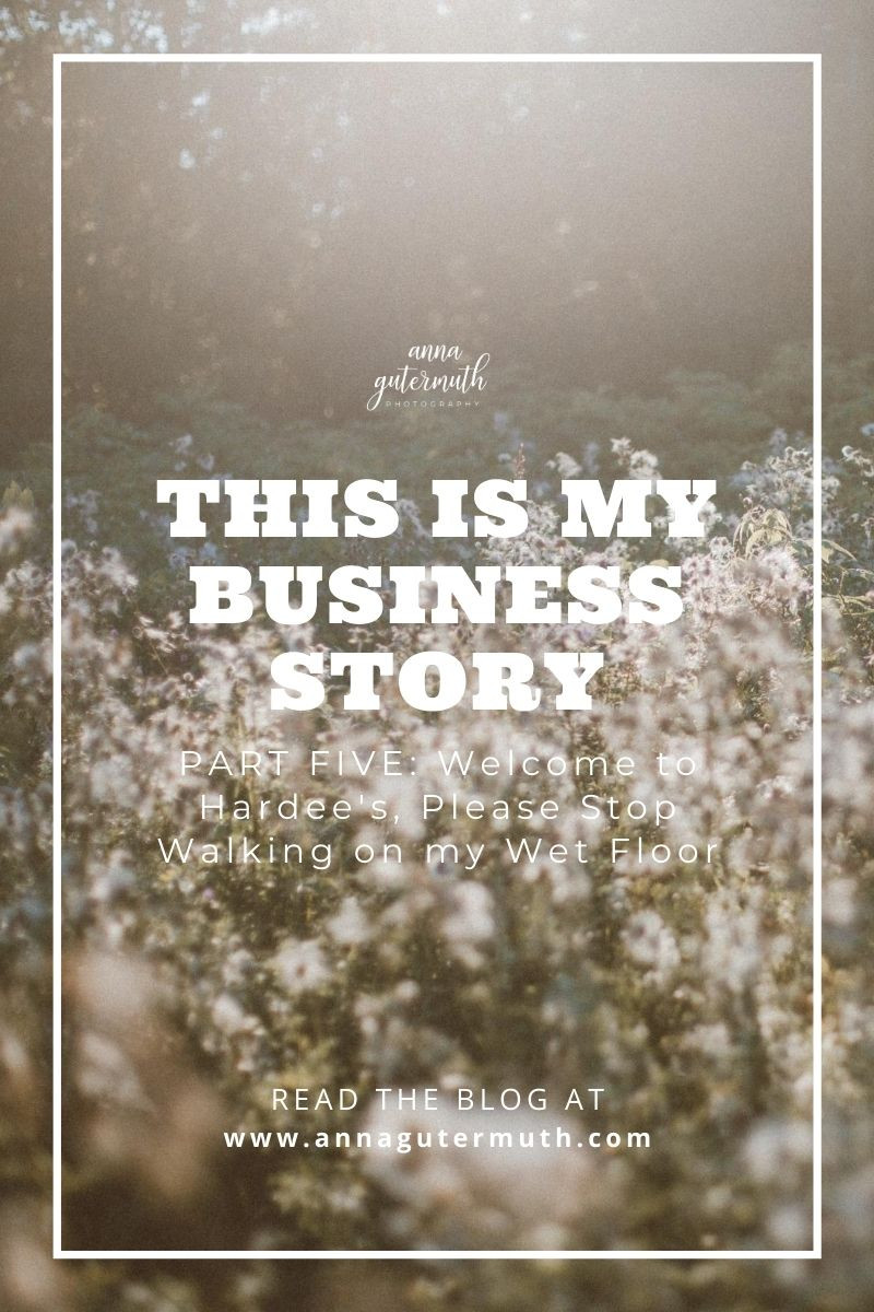 This is my Business Story, Part 5 by Anna Gutermuth Photography