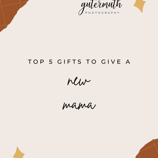 Top 5 Gifts for the New Mama | Wisconsin Family Photography